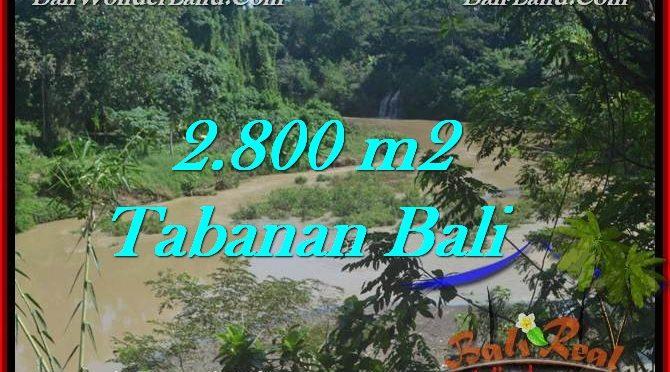 JUAL TANAH MURAH di TABANAN 2,800 m2  view sungai dan kebun