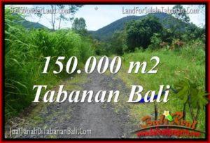 JUAL MURAH TANAH di TABANAN 150,000 m2  View gunung dan sawah